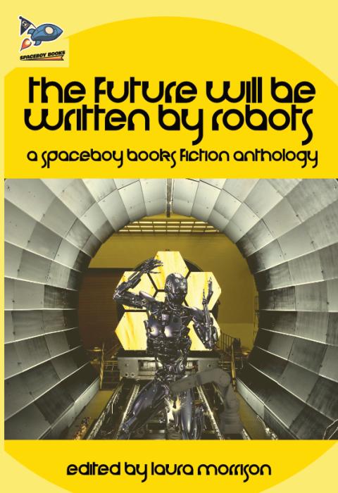 The Future Will Be Written ByRobots