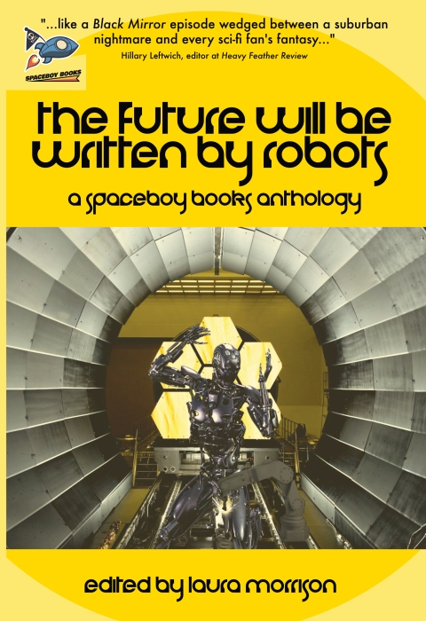 The Future Will Be Written By Robots
