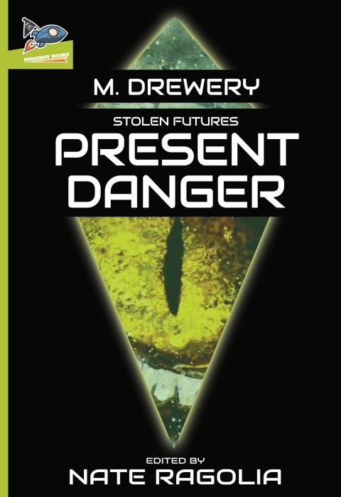 Stolen Futures: PresentDanger