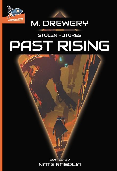 Stolen Futures: PastRising